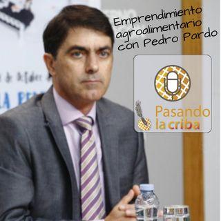 3. Emprendimiento agroalimentario con Pedro Pardo