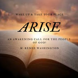 Arise w/ Elder M. Renee Washington