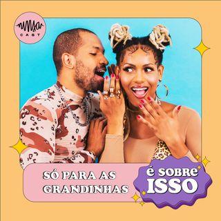 06 - SÓ PARA AS GRANDINHAS
