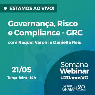 Webinar - Governança, Risco e Compliance GRC