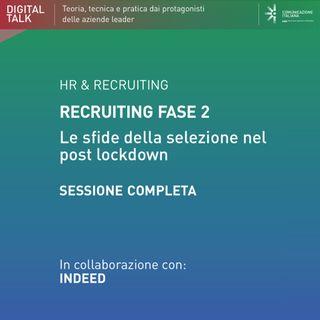 Recruiting Fase 2:  Le sfide della selezione nel post lockdown | Digital Talk Indeed