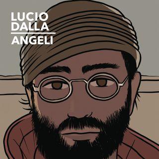 """Speciale Natale: Parliamo di LUCIO DALLA, del suo album omonimo del 1979 e ricordiamo il brano """"ANGELI""""."""