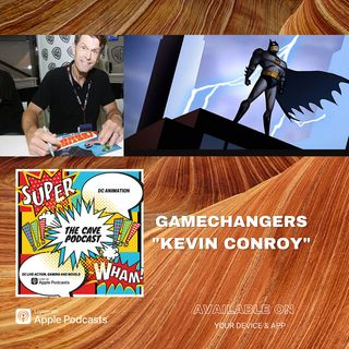Game Changers Kevin Conroy