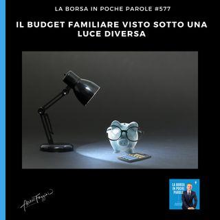 577 Il budget familiare visto sotto una luce diversa
