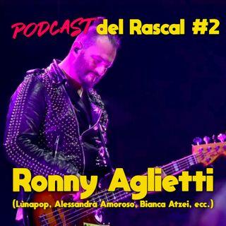 Arrivare al Mainstream - con Ronny Aglietti