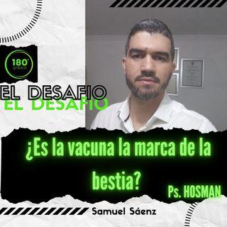 Episodio 9 ¿Es la vacuna la marca de la bestia?