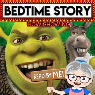 Shrek - Bedtime Stories (Ep.20)