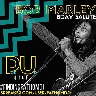 #popuplive #bobmarley #bday #salute #musicmonday