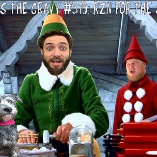 Pass The Gravy #319: RZN For The SZN