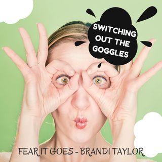 Epi 5 - Fear Goggles