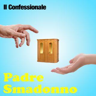 Padre Smadonno & Il Confessionale