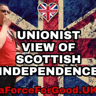 Unionist View of Scottish Independence