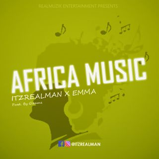 Realman ft emma  African music