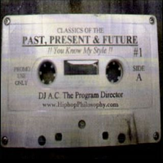 A.C. The Program Director - Mixtape #1 - You Know My Style