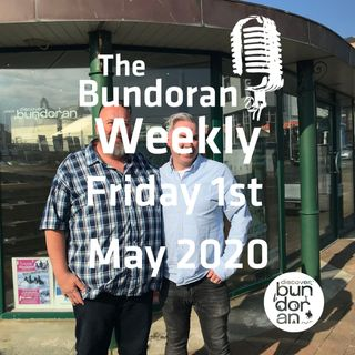 089 - The Bunoran Weekly - Friday 1st May 2020