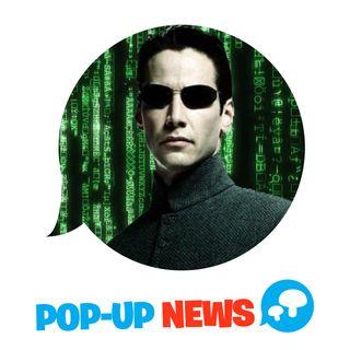 Matrix 4: ci sarà un giovane Neo? - POP-UP NEWS