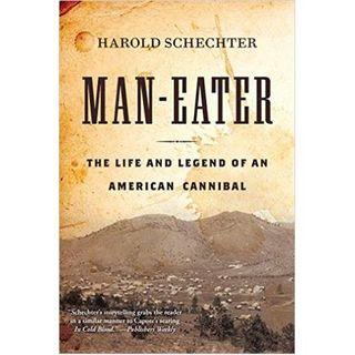 MAN-EATER-Harold Schechter