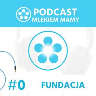Podcast Mlekiem Mamy #0 - Narodziny Mlekiem Mamy