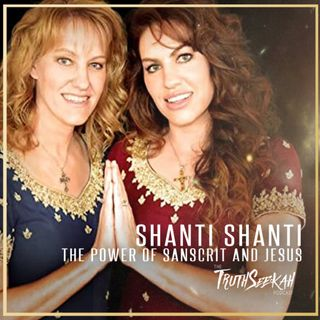 Shanti Shanti | The Power of Sanskrit and Jesus!