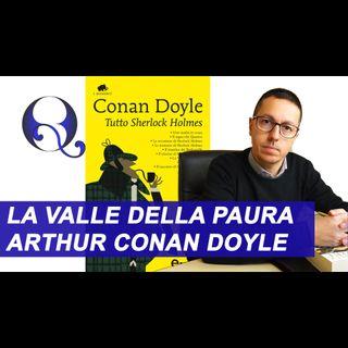TUTTO SHERLOCK HOLMES - LA VALLE DELLA PAURA di ARTHUR CONAN DOYLE: riassunto libro