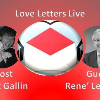 Love Letters Live with Janet Gallin & guest Rene' Levy