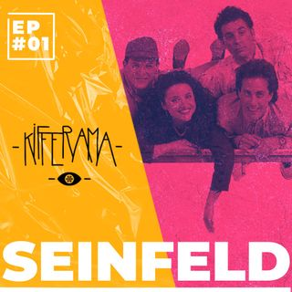 Kifferama - #01 - Seinfeld