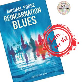 Reincarnation Blues di Michael Poore