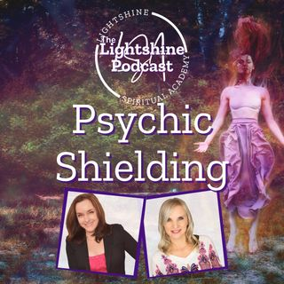 14: Psychic Shielding & Protection
