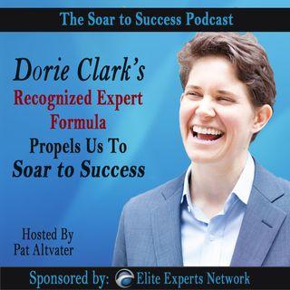 Dorie Clark's Recognized Expert Formula Helps Individuals Soar to Success