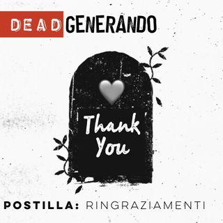 DEAD Generando - Postilla: Ringraziamenti