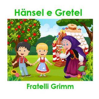 Hänsel e Gretel - Fratelli Grimm