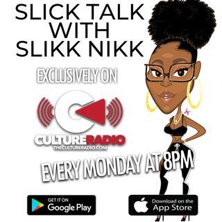 Slick Talk with Slikk Nikk