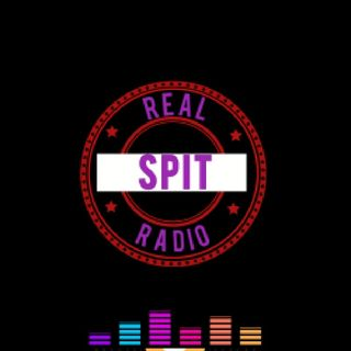 Episode 55 - Real Spit Radio- FRIDAYS-Nonstop-New MUSIC