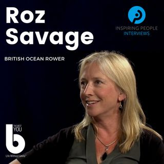 Episode #22: Roz Savage
