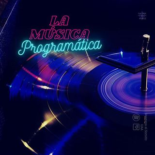 6x32 - La Música Programática