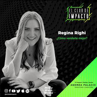 Aprende a venderte | Regina Righi | E6 T3