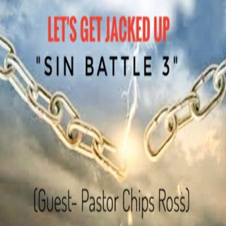LET'S GET JACKED UP-Sin Battle 3-Guest Chips Ross