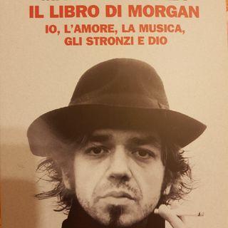Marco Castoldi: Il Libro Di Morgan - Io,l'amore,la Musica,gli Stronzi E Dio- Maestri - Ritrattare L'intervista