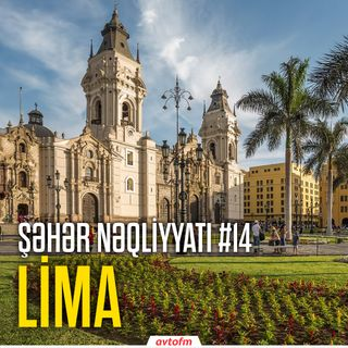 Şəhər nəqliyyatı #14 - Lima