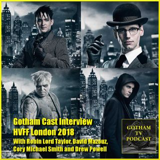Gotham Cast Interview with Robin Lord Taylor, Drew Powell, Cory Michael Smith and David Mazouz at Heroes Villains Fan Fest 2018 London