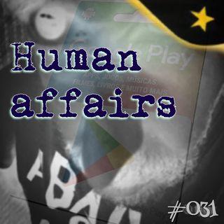 Human affairs  #031