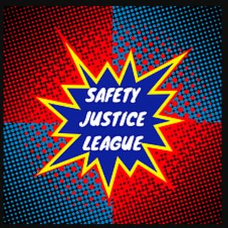 SC 53 Safety Justice League Episode 2