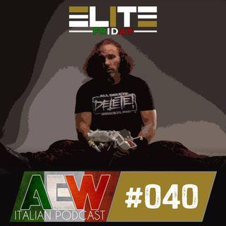Elite Friday - Episodio 040