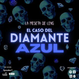 Ep. 74 - El caso del diamante azul