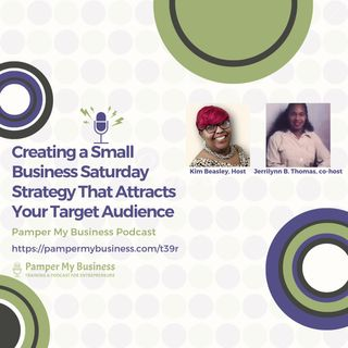 Creating a Small Business Saturday Strategy That Attracts Your Target Audience