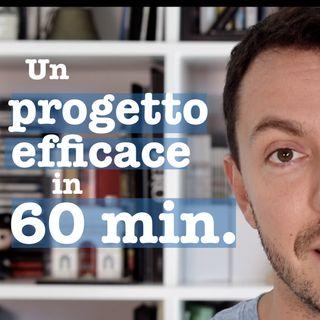 Un progetto efficace in 60 minuti - #26