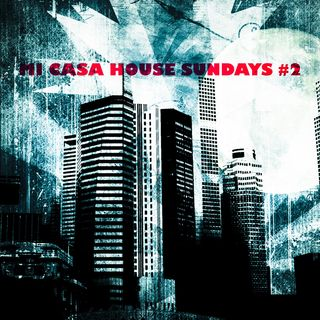 MI CASA HOUSE SUNDAYS #2 @DJMINGO69