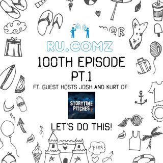 Ssn3Ep19 Episode 100 ft. Storytime Pitches