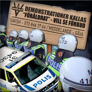 """DEMONSTRATIONER KALLAS """"FÖRÅLDRAT"""" - VILL SE FÖRBUD"""