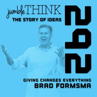 Giving Changes Everything with Brad Formsma